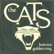 Coverafbeelding The Cats - Love Is A Golden Ring