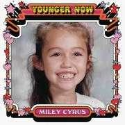 Coverafbeelding Miley Cyrus - Younger now