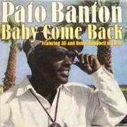 Coverafbeelding Pato Banton featuring Ali and Robin Campbell of UB40 - Baby Come Back