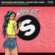 Coverafbeelding Kris Kross Amsterdam x The Boy Next Door (feat. Conor Maynard) - Whenever
