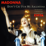 Coverafbeelding Madonna - Don't Cry For Me Argentina