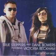 Coverafbeelding True Steppers and Dane Bowers featuring Victoria Beckham - Out Of Your Mind
