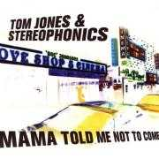Coverafbeelding Tom Jones & Stereophonics - Mama Told Me Not to Come