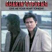 Details Shakin' Stevens - Give Me Your Heart Tonight