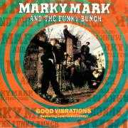 Details Marky Mark and The Funky Bunch (featuring Loletta Holloway) - Good Vibrations