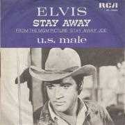 Coverafbeelding Elvis - Stay Away/ U.S. Male