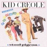 Details Kid Creole and The Coconuts - Stool Pigeon