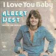 Coverafbeelding Albert West - I Love You Baby