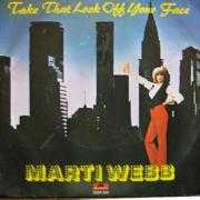 Details Marti Webb - Take That Look Off Your Face