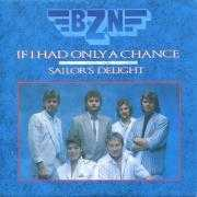 Coverafbeelding BZN - If I Had Only A Chance