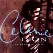 Coverafbeelding Celine Dion - The Power Of Love