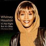 Details Whitney Houston - It's Not Right But It's Okay