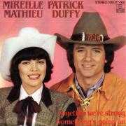 Informatie Top 40-hit Mireille Mathieu & Patrick Duffy - Together We're Strong