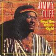 Coverafbeelding Jimmy Cliff - Treat The Youths Right