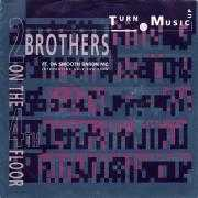 Details 2 Brothers On The 4th Floor ft. Da Smooth Baron MC introducing Gale Robinson - Turn Da Music Up