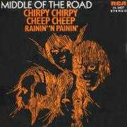 Coverafbeelding Middle Of The Road - Chirpy Chirpy Cheep Cheep