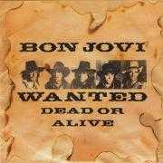 Coverafbeelding Bon Jovi - Wanted Dead Or Alive