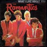 Details The Romantics - What I Like About You