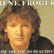 Coverafbeelding Rene Froger - Why Are You So Beautiful