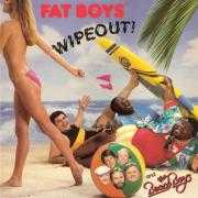 Coverafbeelding Fat Boys and The Beach Boys - Wipeout!