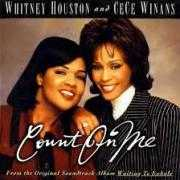 Coverafbeelding Whitney Houston and Cece Winans - Count On Me