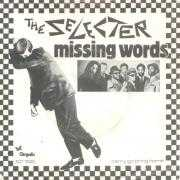 Details The Selecter - Missing Words