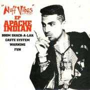 Coverafbeelding Apache Indian with The Don Raja - Nuff Vibes EP : Boom Shack-A-Lak