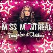 Coverafbeelding Miss Montreal - Being alone at christmas