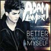 Coverafbeelding Adam Lambert - Better than I know myself