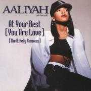 Coverafbeelding Aaliyah - At Your Best (You Are Love)