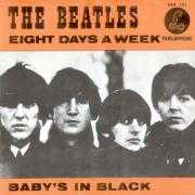 Coverafbeelding The Beatles - Eight Days A Week/ Baby's In Black