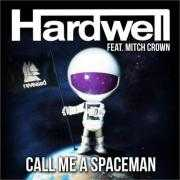 Coverafbeelding Hardwell feat. Mitch Crown - Call Me A Spaceman
