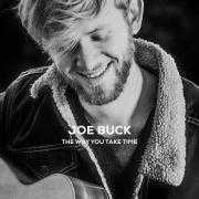 Details Joe Buck - The Way You Take Time