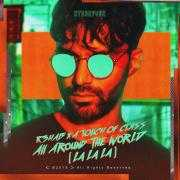 Details R3hab x A Touch Of Class - All Around The World (La La La)