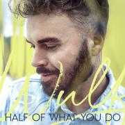 Details Wulf - Half Of What You Do