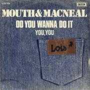 Coverafbeelding Mouth & MacNeal - Do You Wanna Do It