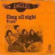 Coverafbeelding Eagles - Chug All Night