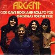 Coverafbeelding Argent - God Gave Rock And Roll To You