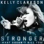 Coverafbeelding Kelly Clarkson - Stronger (What Doesn't Kill You)