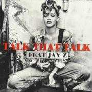 Coverafbeelding Rihanna feat Jay-Z - Talk that talk