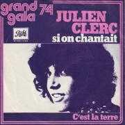 Coverafbeelding Julien Clerc - Si On Chantait