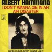 Coverafbeelding Albert Hammond - Air Disaster// I Don't Wanna Die In An Air Disaster