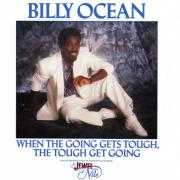 Details Billy Ocean - When The Going Gets Tough, The Tough Get Going