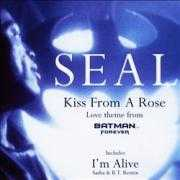 Coverafbeelding Seal - Kiss From A Rose ((1994)) / Kiss From A Rose - Love Theme From Batman Forever ((1995))