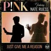Coverafbeelding p!nk featuring nate ruess - just give me a reason