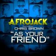 Coverafbeelding afrojack featuring chris brown - as your friend