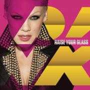 Informatie Top 40-hit P!nk - Raise your glass