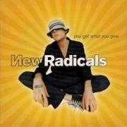 Details New Radicals - You Get What You Give