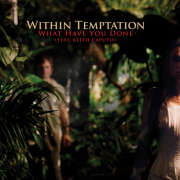 Coverafbeelding Within Temptation (feat. Keith Caputo) - What Have You Done
