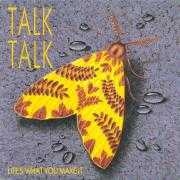 Details Talk Talk - Life's What You Make It